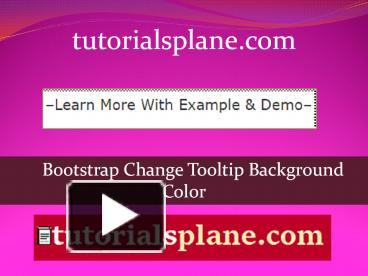 PPT – Bootstrap Change Tooltip Background Color
