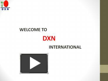 PPT – DXN Herbal Skin Care Products PowerPoint presentation