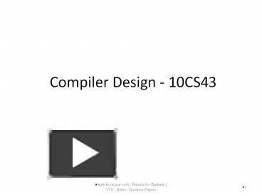Ppt Compiler Design 10cs43 Powerpoint Presentation Free To Download Id 84df5d Mzq1y