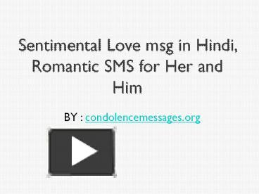 Ppt Sentimental Love Msg In Hindi Romantic Sms For Her And Him