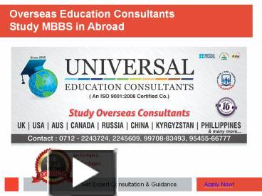 PPT – Study MBBS in Abroad | MBBS Admission Consultants
