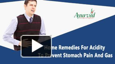 PPT – Home Remedies For Acidity To Prevent Stomach Pain And Gas