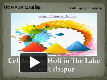 PPT – Celebrating Holi in The Lake City Udaipur PowerPoint