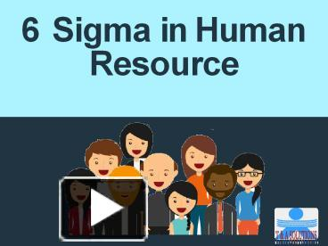 PPT – Six Sigma in Human Resource PowerPoint presentation