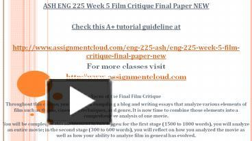 eng 225 week 3 final film critique outline Eng 225 week 1 dq 1 an evolving industry eng 225 week 1 dq 2 narrative and storytelling eng 225 week 2 assignment elements of design eng 225 week 2 dq 1 actors and acting.