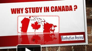 why are you studying in canada
