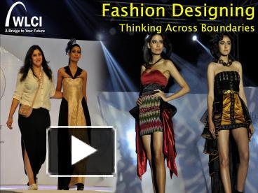Ppt Fashion Designing Course In Kolkata Powerpoint Presentation Free To Download Id 876d04 Ztcyn