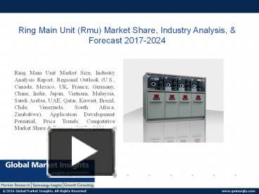 PPT – PPT for Ring Main Unit Market Research Update, 2017