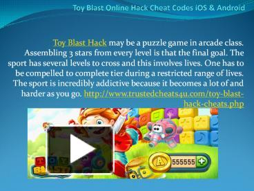PPT – Toy Blast Online Hack Cheat Codes iOS & Android