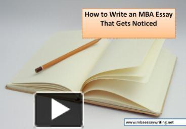 how to write an mba essay Samples of mba essays by real candidates who were accepted to wharton, harvard, insead and other top ranked business schools.
