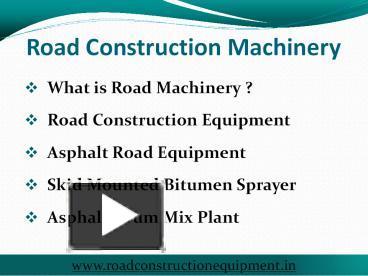 PPT – Road Construction Equipment - Asphalt Drum Mix Plant
