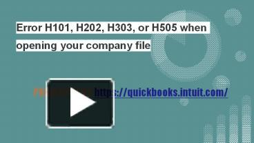 PPT \u2013 Error H101, H202, H303, or H505 when opening your company file