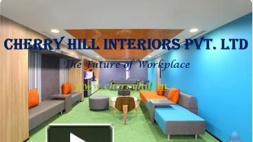Merveilleux PPT U2013 Cherry Hill Interior Design Services   Interior Designing Company In  India PowerPoint Presentation | Free To Download   Id: 8897bb MWM2M