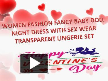 13e91565e PPT – Women fashion fancy baby doll night dress with sex wear transparent lingerie  set PowerPoint presentation