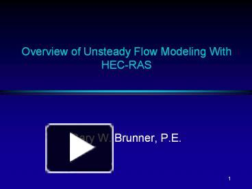 PPT – Overview of Unsteady Flow Modeling With HEC-RAS PowerPoint