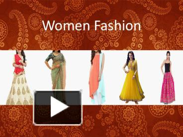 77654c234 PPT – Get Trendy and Stylish Women Ethnic Wear at Mirraw PowerPoint  presentation