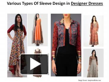 Ppt Various Types Of Sleeve Design In Designer Dresses Powerpoint Presentation Free To Download Id 89d8f5 Yzc2m