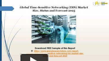 Ppt Time Sensitive Networking Tsn Market Powerpoint Presentation Free To Download Id 8a5f60 Ndrlz
