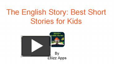 PPT – The English Story: Best Short Stories for Kids PowerPoint