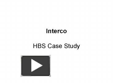 interco hbs case study solution