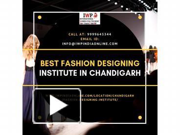 Best Fashion Designing Institute In Chandigarh Photo Slideshow Free To Download Id 8c63c8 Y2mym
