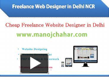 Ppt Freelance Web Designer In Delhi Ncr Website Developer In Delhi Powerpoint Presentation Free To Download Id 8c8a78 Mwqxm