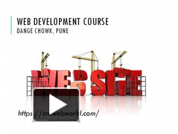 Ppt Web Development Courses In Pune 1 Powerpoint Presentation Free To Download Id 8ce449 Ywvjo