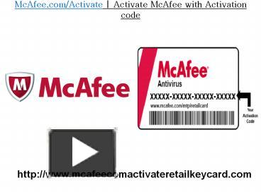 PPT – McAfee comActivate McAfee Activate with Activation