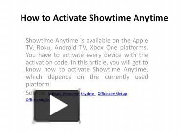 Ppt How To Activate Showtime Anytime 1 Powerpoint Presentation Free To Download Id 8da544 Ywyyn