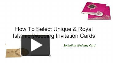 Ppt How To Select Royal Islamic Wedding Invitation Cards