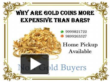Gold Coins More Expensive Than Bars