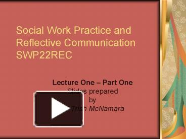 reflective essay on communication in social work Although writing a reflective essay gives you relatively more freedom than other analytical papers because it mainly concerns your opinions and insight, structure is also very important when creating this kind of work.