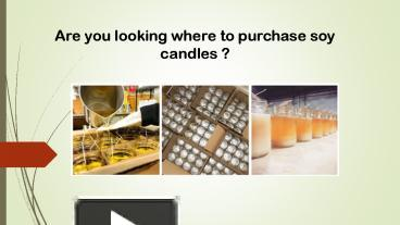 where to purchase soy candles
