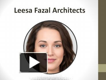 Marvelous Architectural Designs- Leesa Fazal