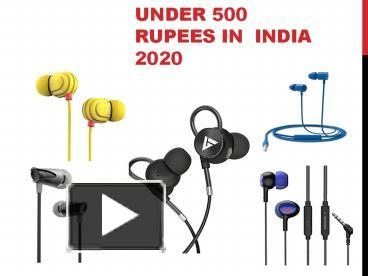 7 Best wired Earphones Under 500 Rupees in  India 2020
