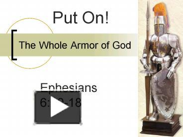 Ppt the whole armor of god powerpoint presentation free to view id 91bc1 ngrkz - Armor of god background ...