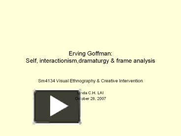 goffmans dramaturgical theory