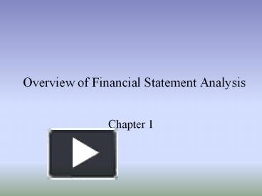 an overview of financial statement analysis the mechanics