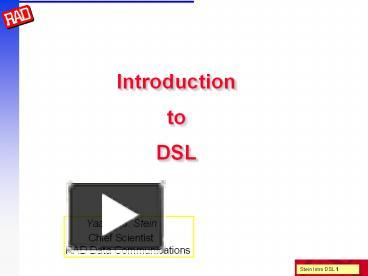 PPT – Introduction to DSL PowerPoint presentation | free to download