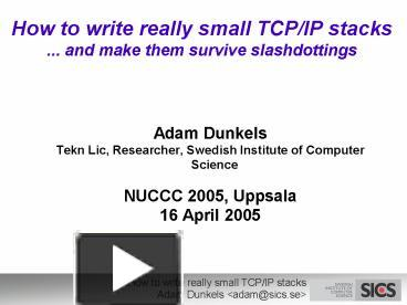 PPT – How to write really small TCPIP stacks     and make them