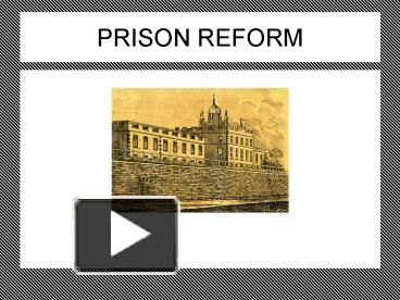 Ppt prison reform powerpoint presentation free to view id ppt prison reform powerpoint presentation free to view id 98232 yjblo toneelgroepblik Image collections