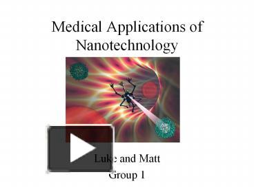 Ppt Medical Applications Of Nanotechnology Powerpoint