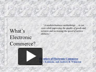 """what is electronic commerce essay Review chapter for the new economy handbook (jones, ed), in press culnan [2000], following westin, defines privacy as """"the ability of an individual to control the."""