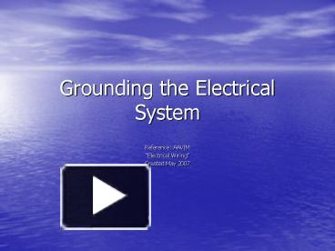 Ppt Grounding The Electrical System Powerpoint