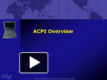 PPT – ACPI Overview PowerPoint presentation | free to download - id