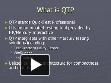 PPT – What is QTP PowerPoint presentation   free to download - id