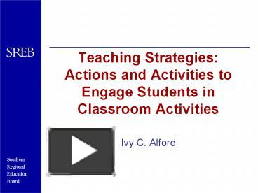 PPT – Teaching Strategies: Actions and Activities to Engage Students