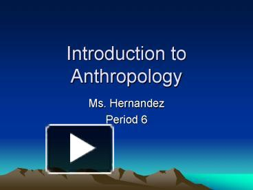 intro to anthropology