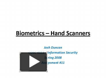 PPT – Biometrics Hand Scanners PowerPoint presentation | free to