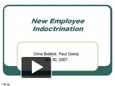 a guide to new employee indoctrination How to hire your first employees ten steps to hiring your first employee-- a guide for new employers from businessgov, an official web site of the federal.